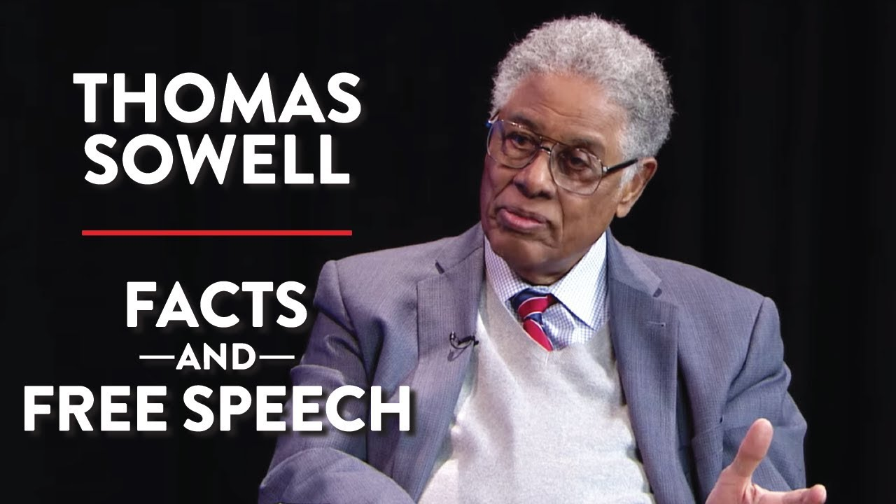 On Facts and Free Speech (Pt. 1) | Thomas Sowell | POLITICS | Rubin Report