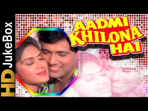 Aadmi Khilona Hai 1993 |  Full Video Songs Jukebox | Jeetendra, Govinda, Meenakshi Sheshadri