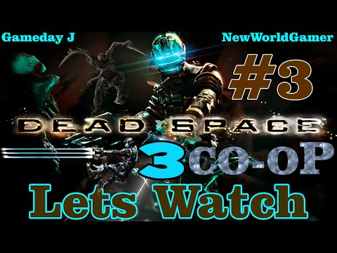 Dead Space 3 l CoOp Campaign Episode 3 [Lets Watch] Wolf On Wallstreet FTW