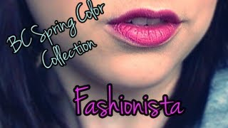BC Spring Color Collection FASHIONISTA Makeup Tutorial Thumbnail