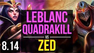 LEBLANC vs ZED (MID) ~ Quadrakill, KDA 14/1/4, Legendary ~ EUW Master ~ Patch 8.14