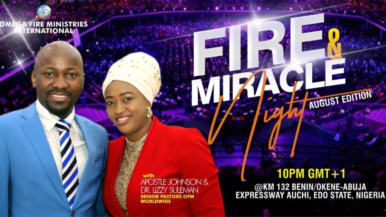 Download FIRE AND MIRACLE NIGHT WITH APOSTLE JOHNSON SULEMAN (28 AUGUST 2020)
