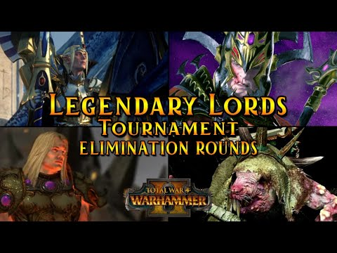 The Legendary Lords Tournament | Elimination Rounds Part 1 - Total War Warhammer 2 Multiplayer
