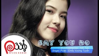 P336 EMILY VNG TUYN SAY YOU DO COVER PHIN BN TING NHT