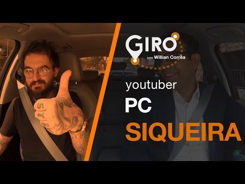 Giro Com Willian Corrêa   PC Siqueira, Youtuber. #29