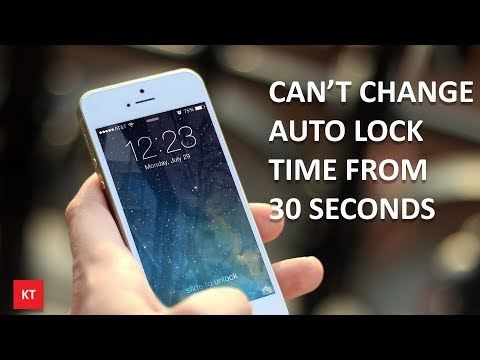 Can't change auto lock time from 30 seconds in iPhone
