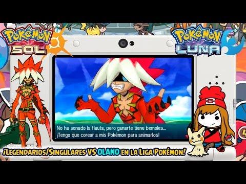 ¡Legendarios/Singulares VS OLANO en la Liga Pokémon! - Pokémon Sol y Luna