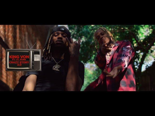 King Von - Crazy Story 2.0 ft. Lil Durk (Official Video)
