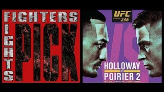 Fighters Pick Fights: UFC 236 'Holloway vs Poirier 2' / 'Gastelum vs Adesanya'