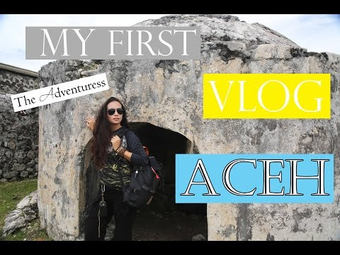 The Adventuress goes to Aceh