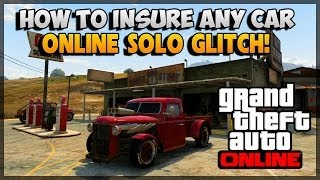 "GTA 5 Glitches - How To Insure Any Car In GTA 5 Online ""GTA 5 Glitches"""