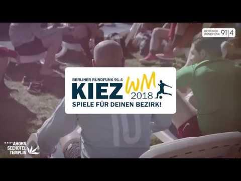 Die Berliner Rundfunk 91.4 - Kiez WM 2018