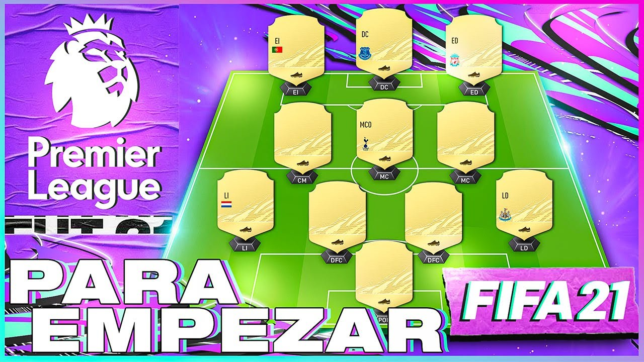 FIFA 21   ¡EQUIPAZO CHETADO DE LA PREMIER LEAGUE PARA EMPEZAR!