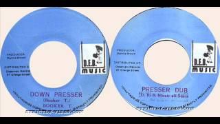 Booker t - Down presser & Dub