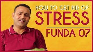 How To Get Rid Of Stress |  Viru Ke Funde - Ep 07