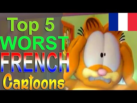Top 5 Worst French Cartoons