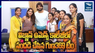 Guna 369 Movie Promotion In Vignan& 39 s Womens Engineering College Karthikeya New Waves