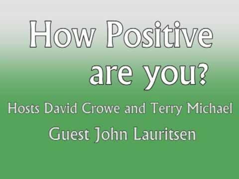 How Positve Are You? John Lauritsen
