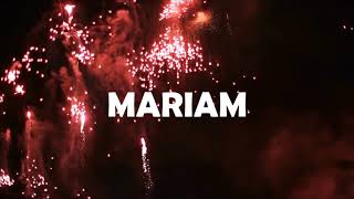HAPPY BIRTHDAY MARIAM