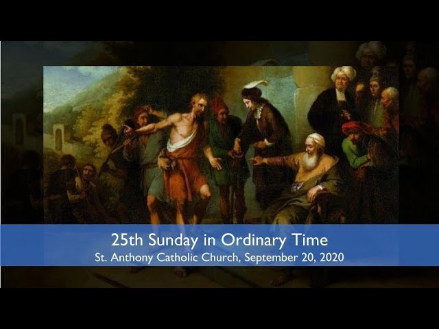 25th Sunday in ordinary Time_Live Stream, September 20, 2020