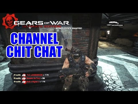 CHANNEL CHIT CHAT - Gears Of War Ultimate Edition 16-1 Team Deathmatch Tyro Station 1080p60