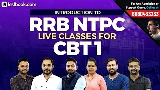 RRB NTPC 2019 | Introduction to RRB NTPC Live Classes for CBT 1 | Preparation Strategy by Experts
