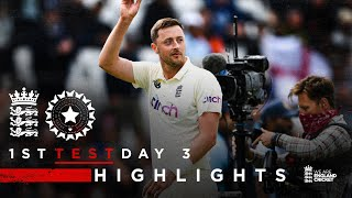 Robinson Takes 5-Wicket Haul!   England v India - Day 3 Highlights   1st LV= Insurance Test 2021