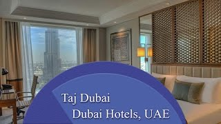 Taj Dubai - Dubai Hotels, UAE