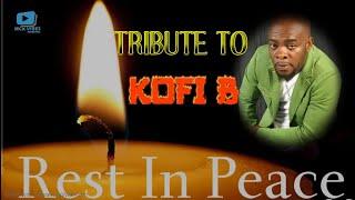 TRIBUTE TO KOFI B | BEST OF KOFI B | GHANA HIGH LIFE | GHANA MUSIC | GHANA MIX VIDEO