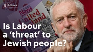 Jewish newspapers say Labour government would be 'threat' to Jewish life