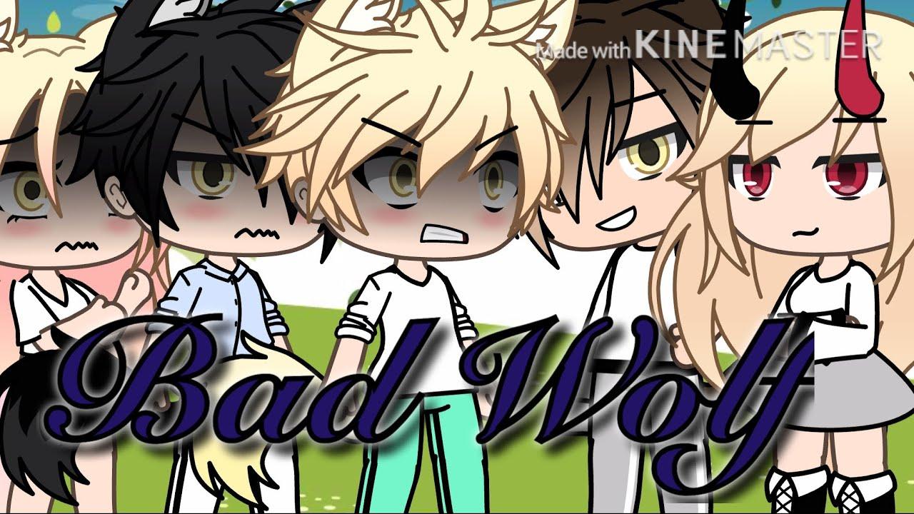 ~Bad Wolf~🐺🌺✨ep.2