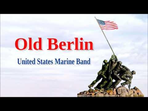 Old Berlin-  United States Marine Band