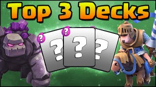 Clash Royale - Top 3 Decks (No Legendary Cards)