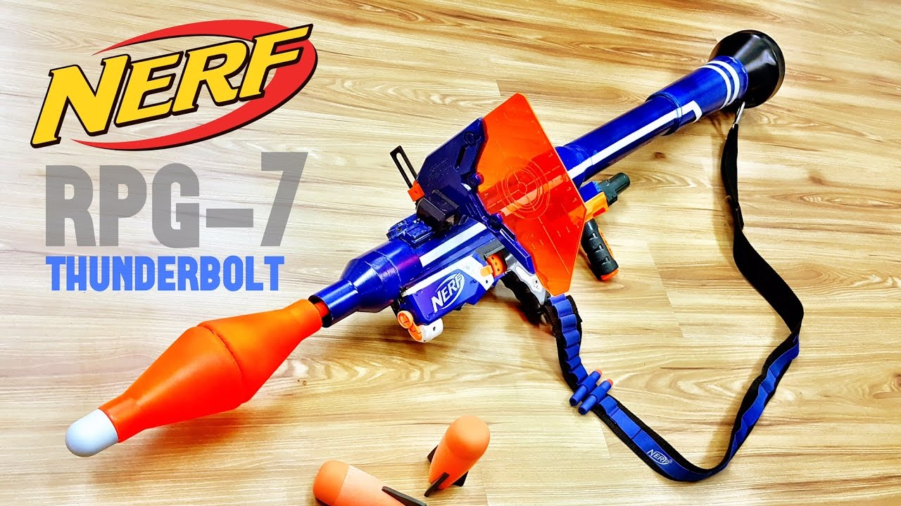 Community Nerf Rpg 7 Thunderbolt Nerf Bazooka Rocket Launcher