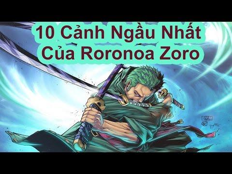 Top 10 Cảnh Ngầu Nhất Của Roronoa Zoro (One Piece)