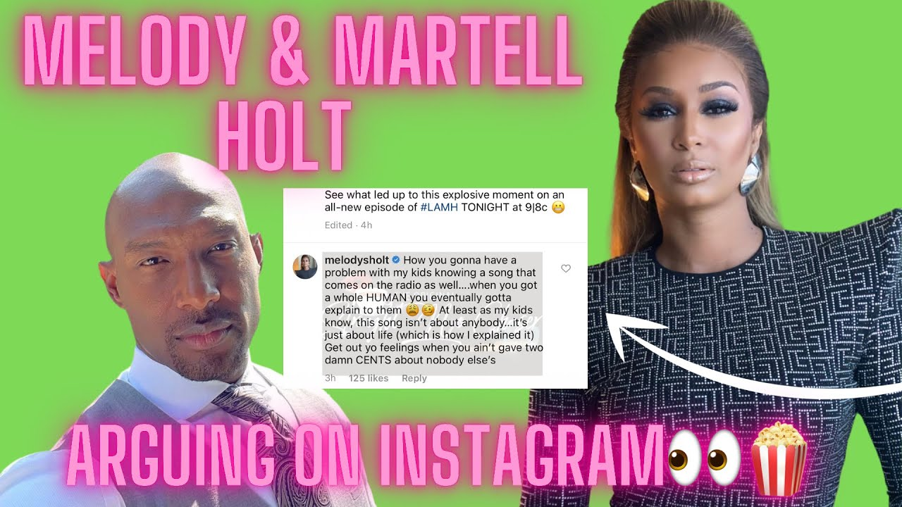 Download Melody & Martell Holt ARGUING On Instagram! Melody SPILLS Tea About Side Baby! ☕️ 🔥