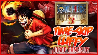 ONE PIECE: Pirate Warriors 3 | Time-Skip Luffy Gameplay「ワンピース 海賊無双3」