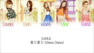 D.HOLIC - Chewy Chewy [Han/Rom/Eng] Lyrics