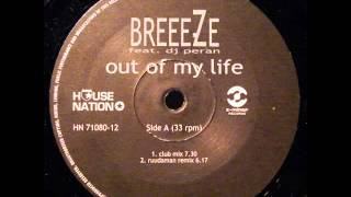 Breeeze - Out Of My Life ( Club Mix )