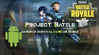 💀 FortNite Android! NetEase's Project Battle! Download at PlayStore