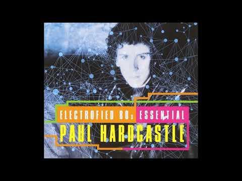 Paul Hardcastle - Electrofied 80'S Essential (Full Album) 2012