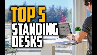 Best Standing Desks in 2018 - Which Is The Best Standing Desk?