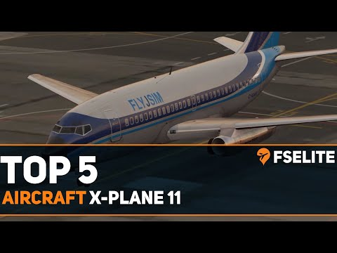 Top 5 Aircraft for X-Plane: A FSElite Special - YouTube