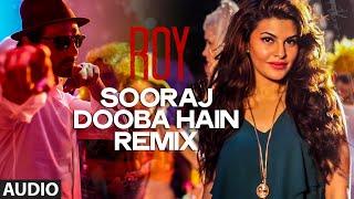 Sooraj Dooba Hain REMIX by DJ KIRAN KAMATH | Roy | Amaal Mallik | T-SERIES
