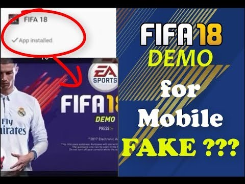 Fifa 18 Demo avaliable for MOBILE Android and iphone is a CLICKBAIT dont  believe it dont download