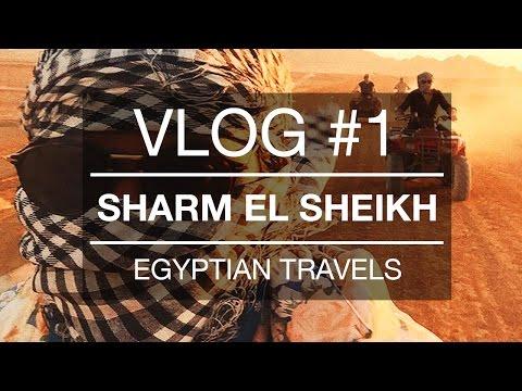 VLOG #1: Sharm El Sheikh | Egyptian Travels