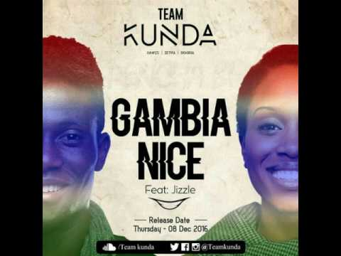 Team Kunda Ft Jizzle - Gambia Nice