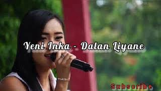 Dalan Liyane - Yeni Inka