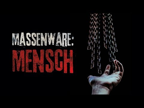 "Creepypasta ""Massenware: Mensch"" German/Deutsch"