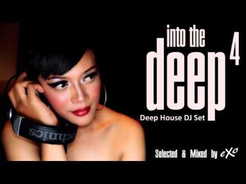 Into The Deep Vol. 4 (Deep House Mix)